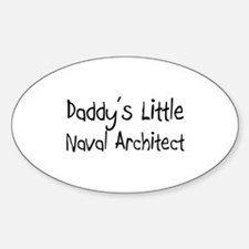 Daddy's Little Naval Architect Oval Decal