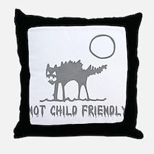 Not Child Friendly Throw Pillow