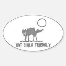Not Child Friendly Oval Decal