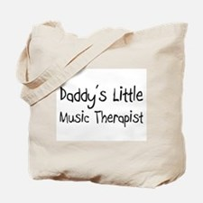 Daddy's Little Music Therapist Tote Bag