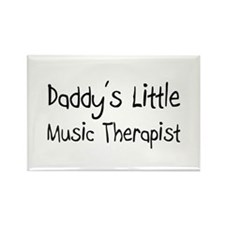 Daddy's Little Music Therapist Rectangle Magnet