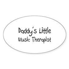 Daddy's Little Music Therapist Oval Decal