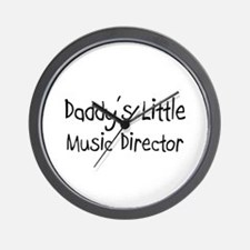 Daddy's Little Music Director Wall Clock