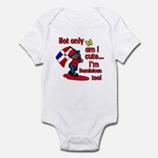 Not only am I cute I'm Dominican too! Infant Bodys