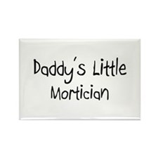 Daddy's Little Mortician Rectangle Magnet