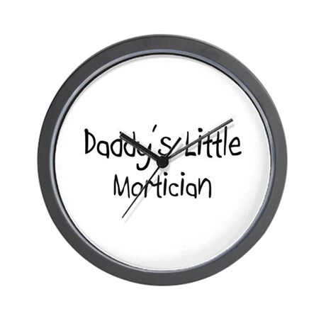 Daddy's Little Mortician Wall Clock