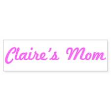Claire Mom (pink) Bumper Bumper Sticker