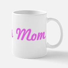 Joann Mom (pink) Mug
