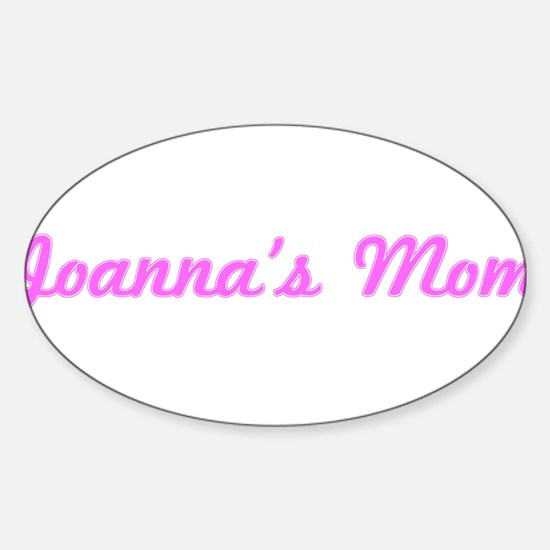 Joanna Mom (pink) Oval Decal