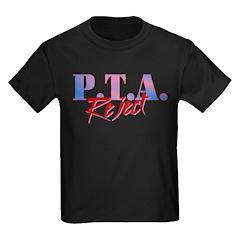 P.T.A. Reject T