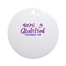 Box 5 Qualified Ornament (Round)