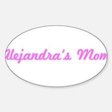 Alejandra Mom (pink) Oval Decal