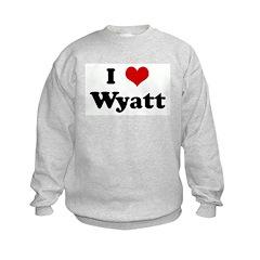 I Love Wyatt Sweatshirt