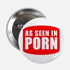As Seen In PORN Button