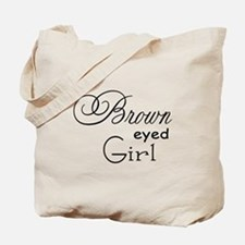 Brown Eyed Girl Tote Bag