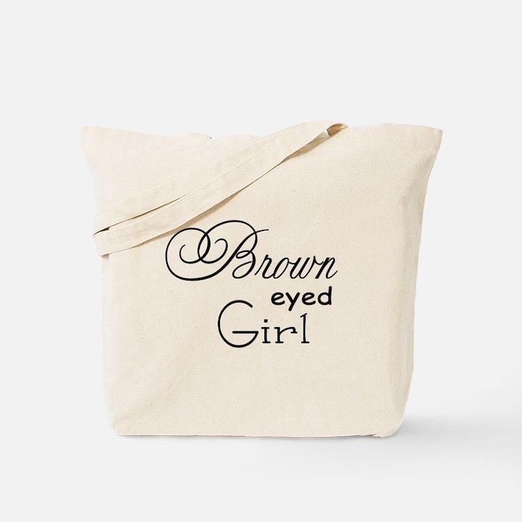 Brown Eyed Girl Tote Bag