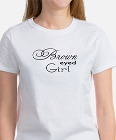 Brown Eyed Girl Women's T-Shirt