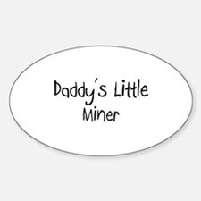 Daddy's Little Miner Oval Decal