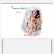 Komondor Best Friend 1 Yard Sign