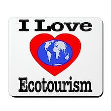 I Love Ecotourism Mousepad