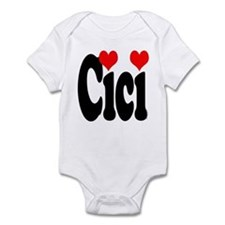 I love Cici Infant Bodysuit