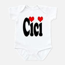 I love Cici Infant Bodysuit