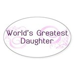World's Greatest Daughter Oval Sticker (50 pk)