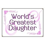 World's Greatest Daughter Banner
