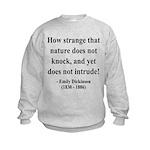 Emily Dickinson 18 Kids Sweatshirt