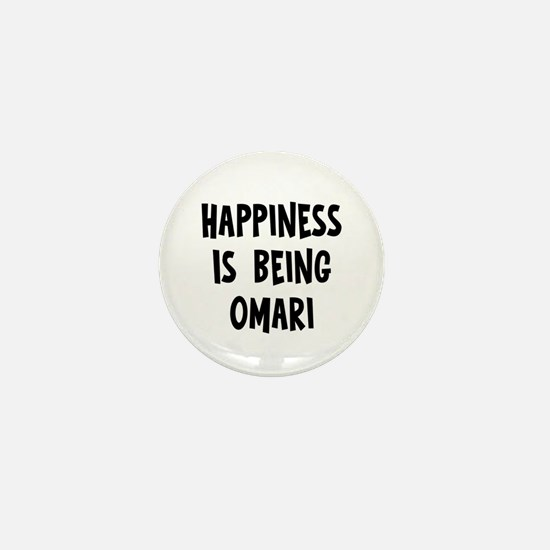 Happiness is being Omari Mini Button