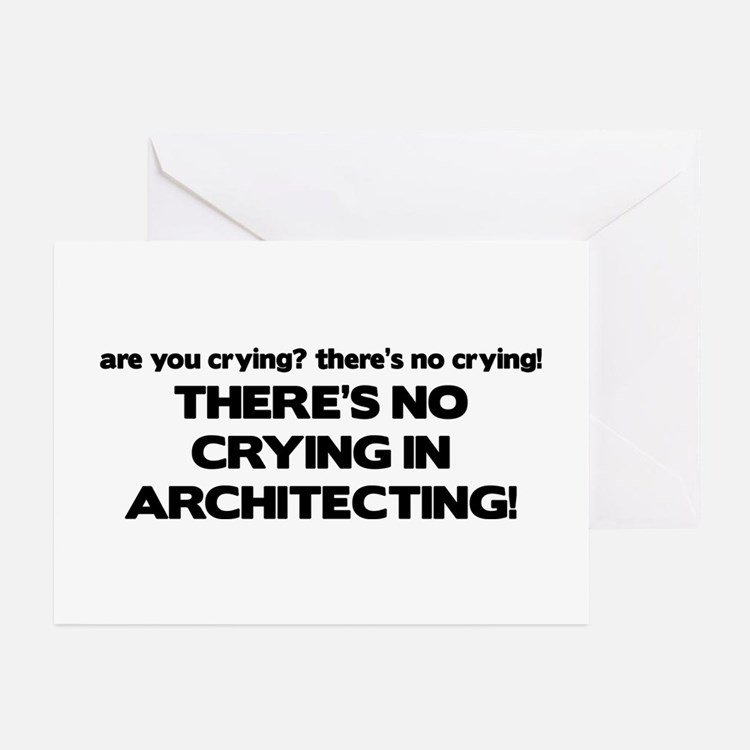 There's No Crying in Architecting Greeting Cards (
