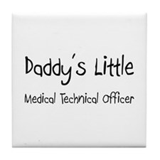 Daddy's Little Medical Technical Officer Tile Coas