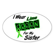 I Wear Lime Green For My Sister 8 Decal