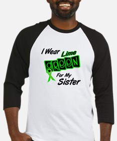 I Wear Lime Green For My Sister 8 Baseball Jersey