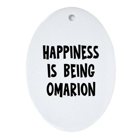 Happiness is being Omarion Oval Ornament