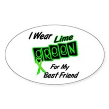 I Wear Lime Green For My Best Friend 8 Decal
