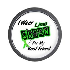 I Wear Lime Green For My Best Friend 8 Wall Clock