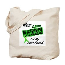 I Wear Lime Green For My Best Friend 8 Tote Bag
