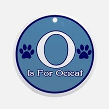 O is for Ocicat Ornament (Round)