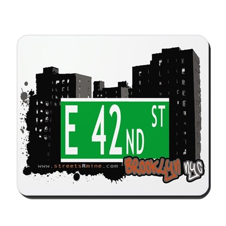 E 42nd STREET, BROOKLYN, NYC Mousepad