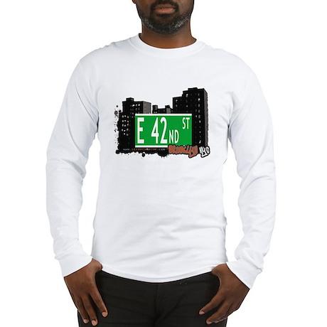 E 42nd STREET, BROOKLYN, NYC Long Sleeve T-Shirt