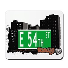 E 54th STREET, BROOKLYN, NYC Mousepad