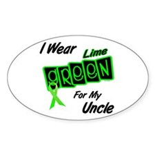 I Wear Lime Green For My Uncle 8 Oval Decal
