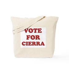 Vote for CIERRA Tote Bag