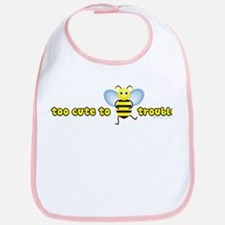 Too Cute To Bee Trouble Bib