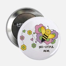 """Bee-utiful Mom 2.25"""" Button"""
