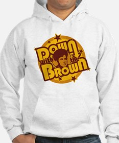 Down with the Brown Hoodie