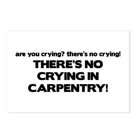 There's No Crying in Carpentry Postcards (Package