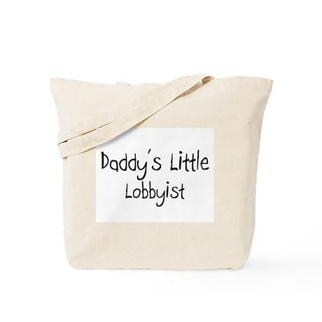 Daddy's Little Lobbyist Tote Bag