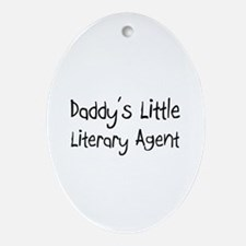 Daddy's Little Literary Agent Oval Ornament